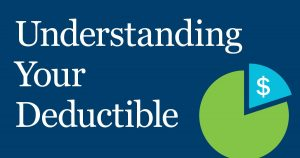 understanding your Deductible